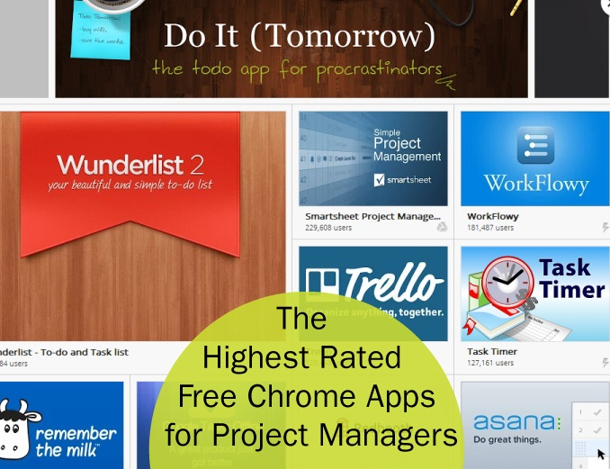 Highest Rated Free Chrome Apps for Project Managers