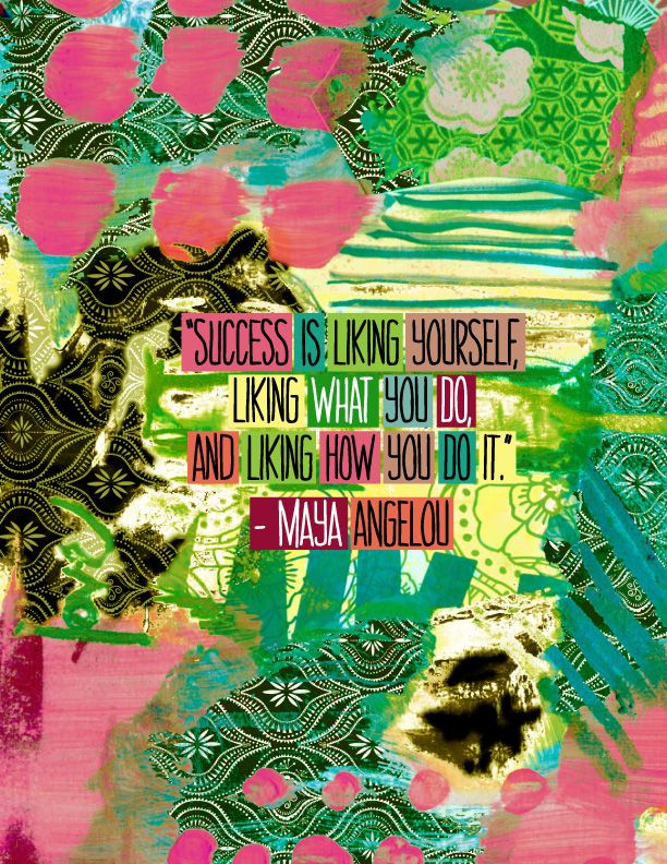 maya angelous quotes success