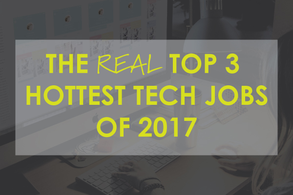 TOP-THREE-TECH-JOBS-OF-2017