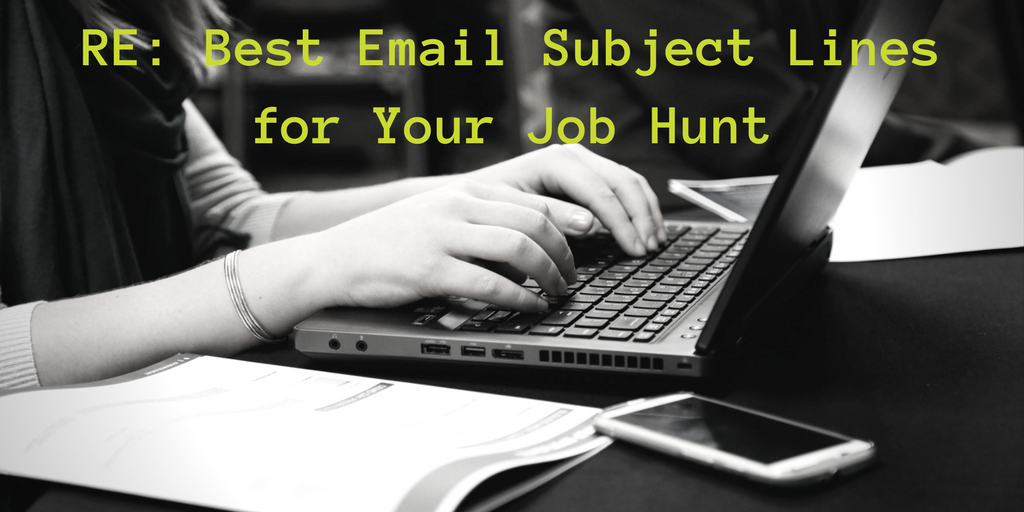 RE- Best Email Subject Lines for Your Job Hunt